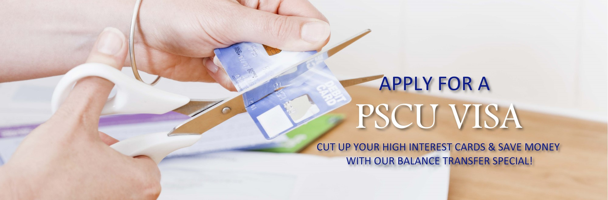 Apply for a PSCU VISA banner image