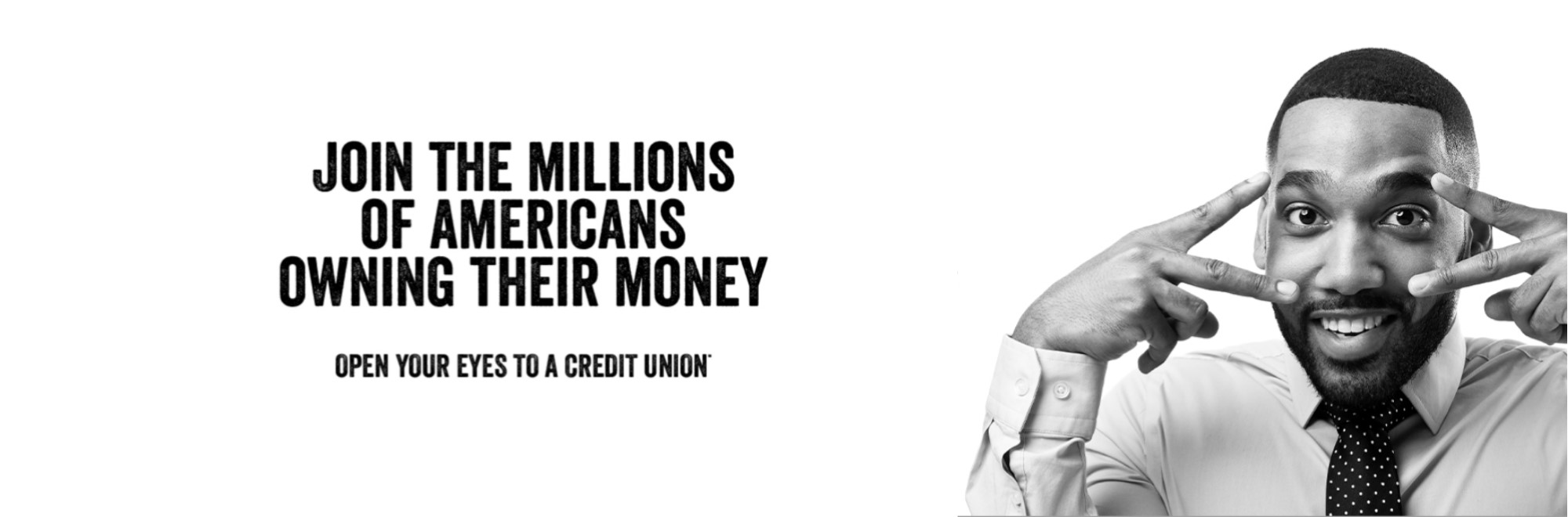 Join the millions of americans owning thier money.  Open your eyes to a credit union.