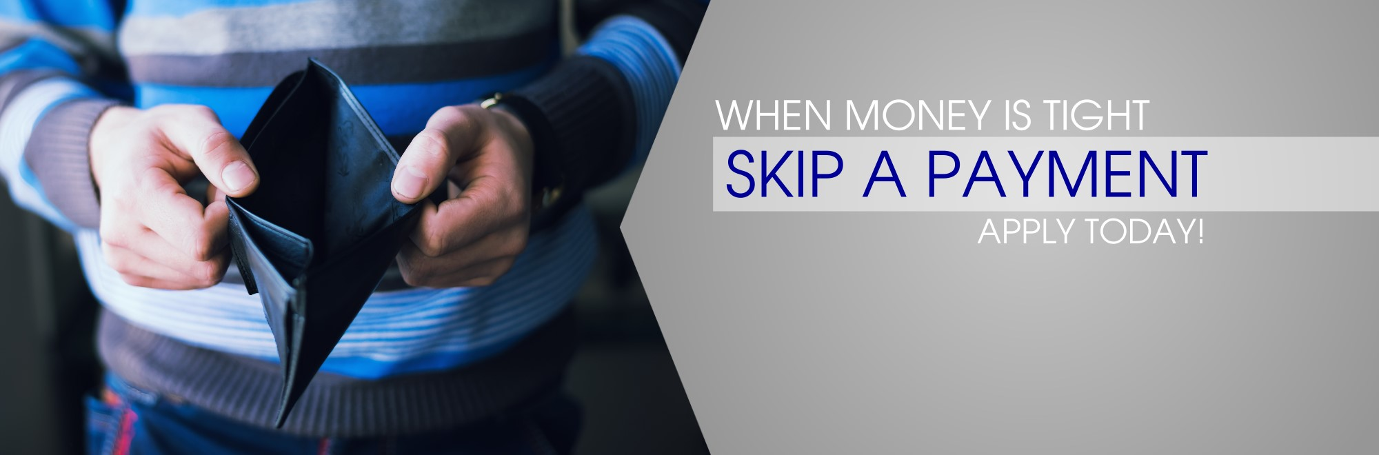 short on cash? skip a pay. apply today.