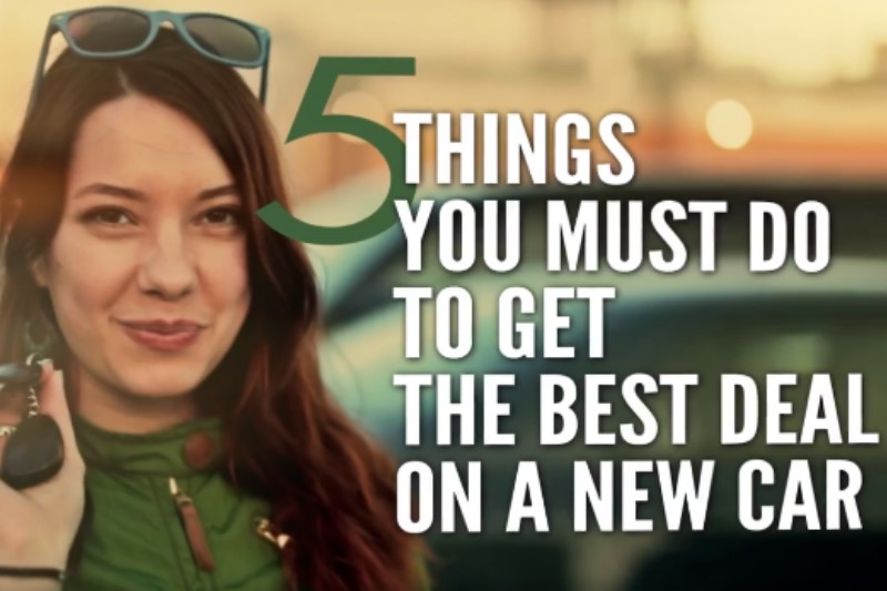 5 Things you must do to get the best deal on a new car