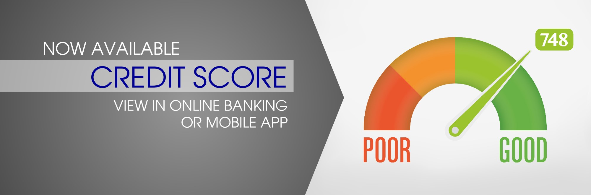 Now Available Credit Score View in Online Banking or Mobile App