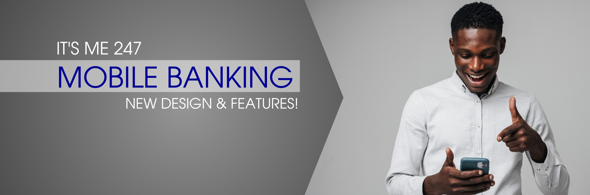 New Mobile Banking Design and Features